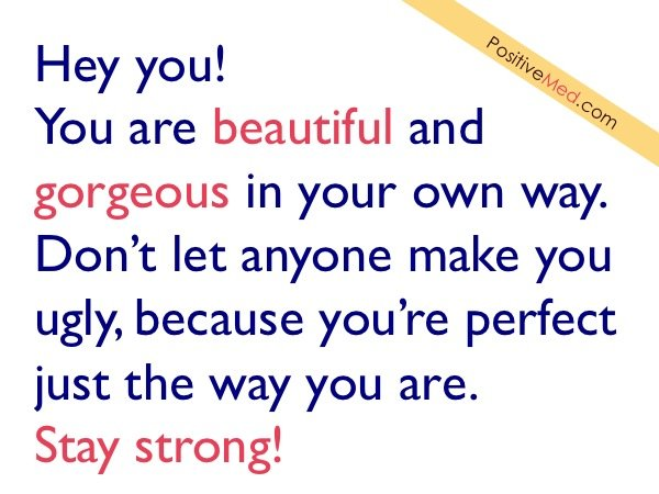 You are beautiful and gorgeous positivemed for You are stunning