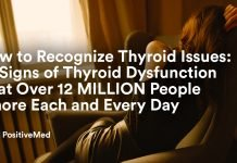 How to Recognize Thyroid Issues 10 Signs of Thyroid Dysfunction That Over 12 MILLION People Ignore Each and Every Day