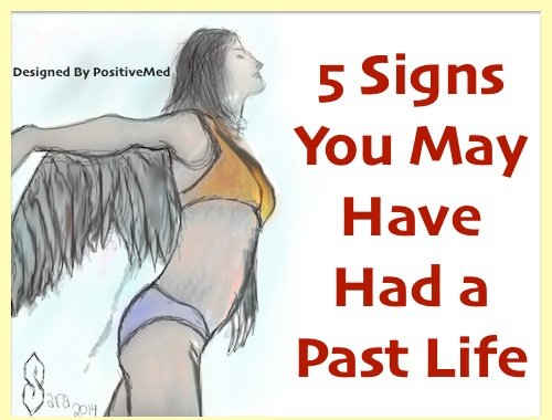5 Signs You May Have Had a Past Life !