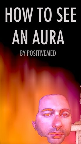 how to see an aura