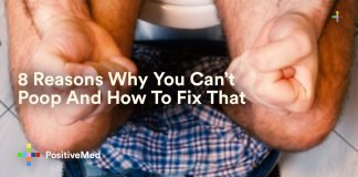 8 Reasons Why You Can't Poop And How To Fix That
