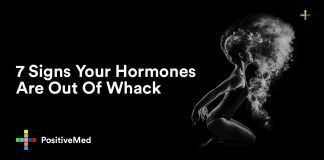 7 Signs Your Hormones Are Out Of Whack.