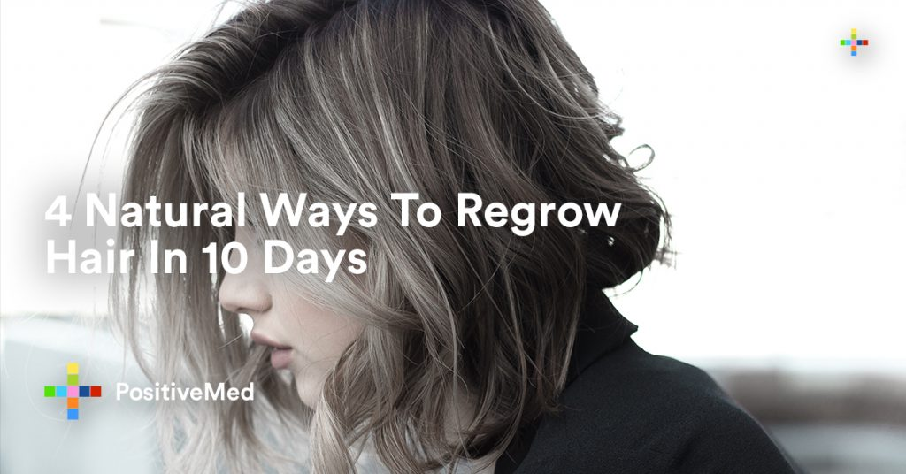 4 Natural Ways To Regrow Hair In 10 Days.
