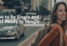 How to Be Single and NOT Ready to Mingle.