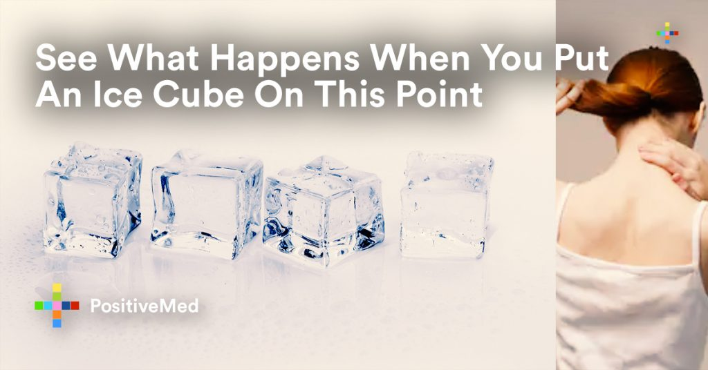 See What Happens When You Put An Ice Cube On This Point.