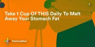 Take 1 Cup Of THIS Daily To Melt Away Your Stomach Fat.