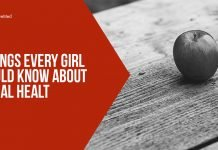 3 Things Every Girl Should Know About Sexual Health