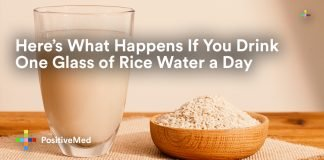 Here's What Happens If You Drink One Glass of Rice Water a Day.