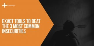 Exact Tools to Beat the 3 Most Common Insecurities