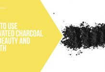 How To Use Activated Charcoal for Beauty and Health