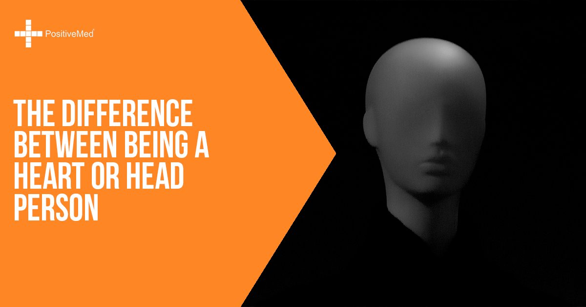 the-difference-between-being-a-heart-or-head-person