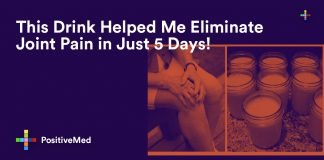 This Drink Helped Me Eliminate Joint Pain in Just 5 Days!