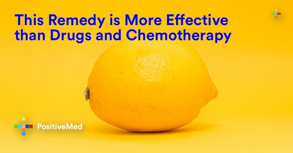 This Remedy is More Effective than Drugs and Chemotherapy