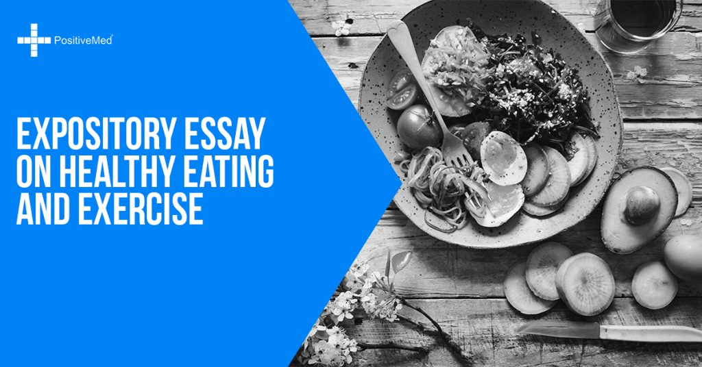 Expository Essay on Healthy Eating and Exercise