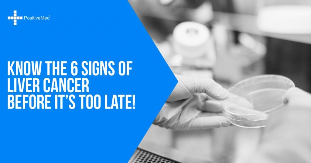 Know The 6 Signs of Liver Cancer Before It's Too Late!