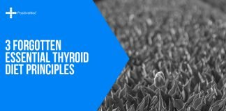 3 Forgotten Esasential Thyroid Diet Principles