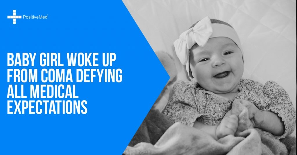 Baby Girl Woke Up from Coma Defying All Medical Expectations