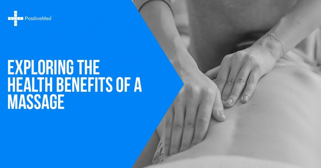 Exploring The Health Benefits Of A Massage