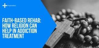 Faith-Based Rehab How Religion Can Help in Addiction Treatment
