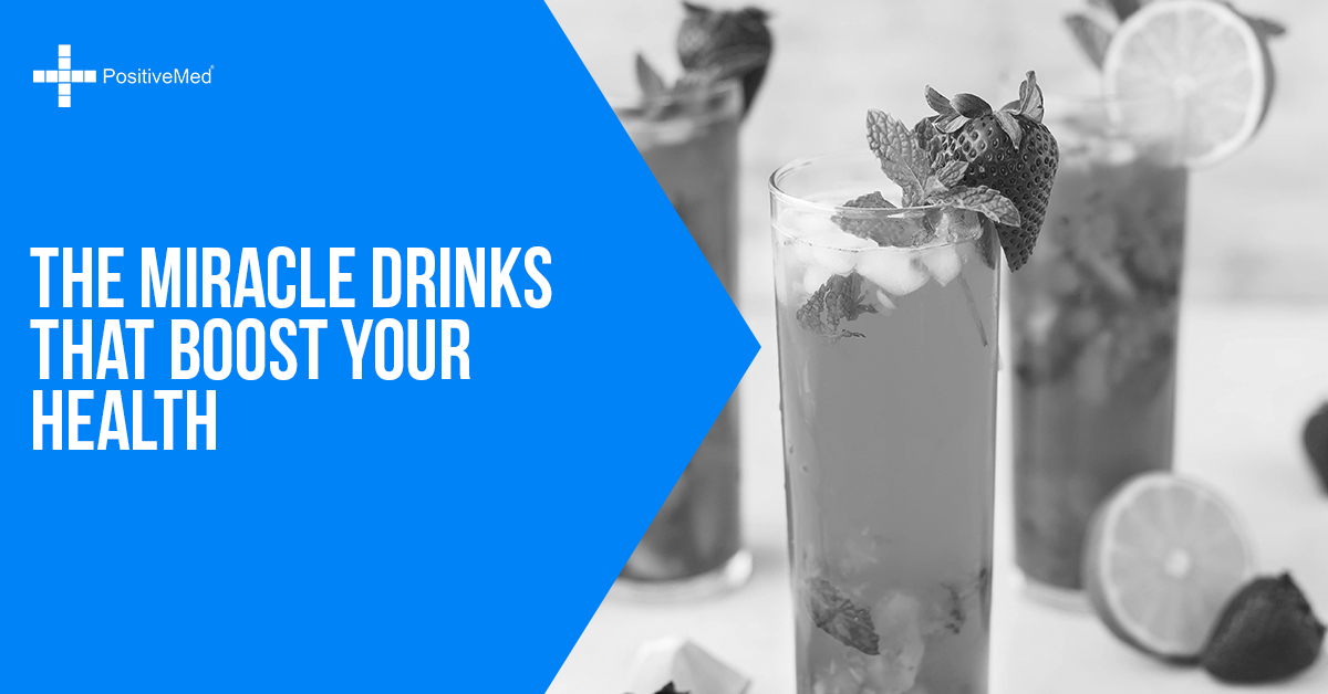The Miracle Drinks That Boost Your Health