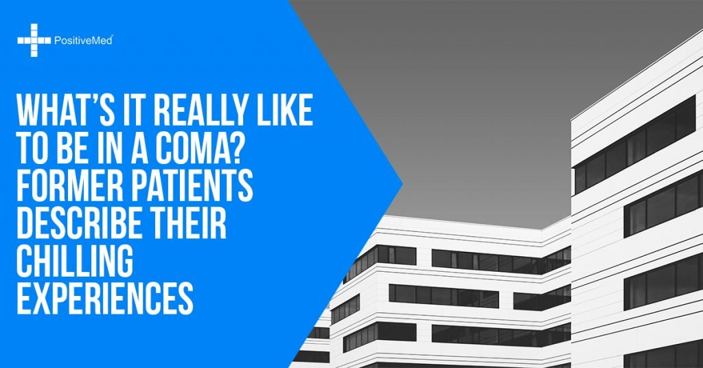 Whats It Really Like To Be In A Coma Former Patients Describe Their Chilling Experiences
