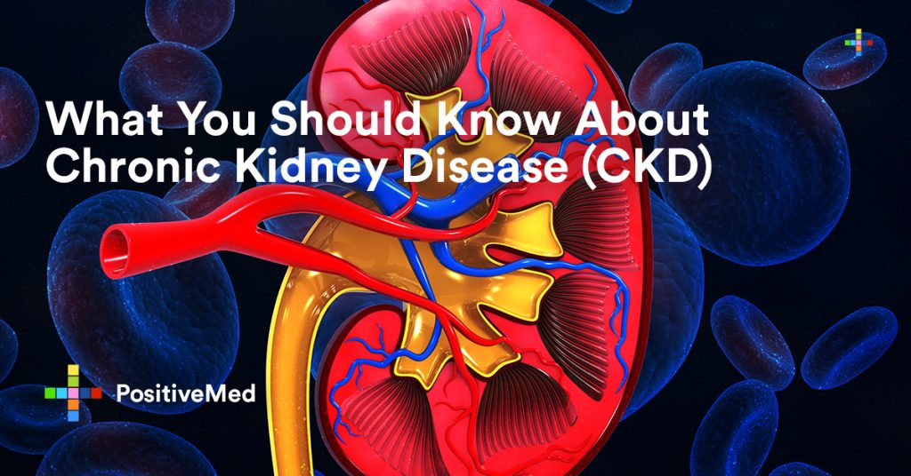 What You Should Know About Chronic Kidney Disease (CKD)
