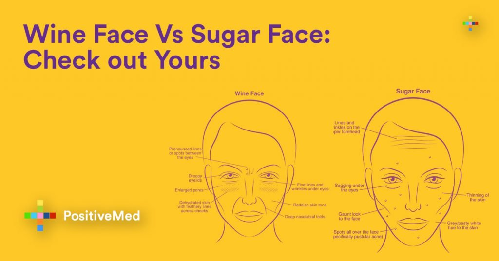 Wine Face Vs Sugar Face Check out Yours