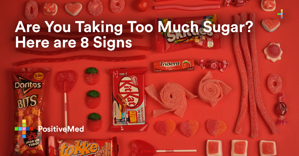 Are You Taking Too Much Sugar? Here are 8 Signs