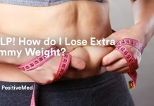 HELP! How do I Lose Extra Tummy Weight