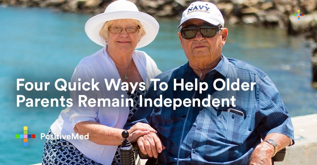 Four Quick Ways To Help Older Parents Remain Independent