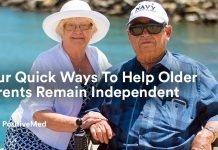 Four Quick Ways To Help Older Parents Remain Independent