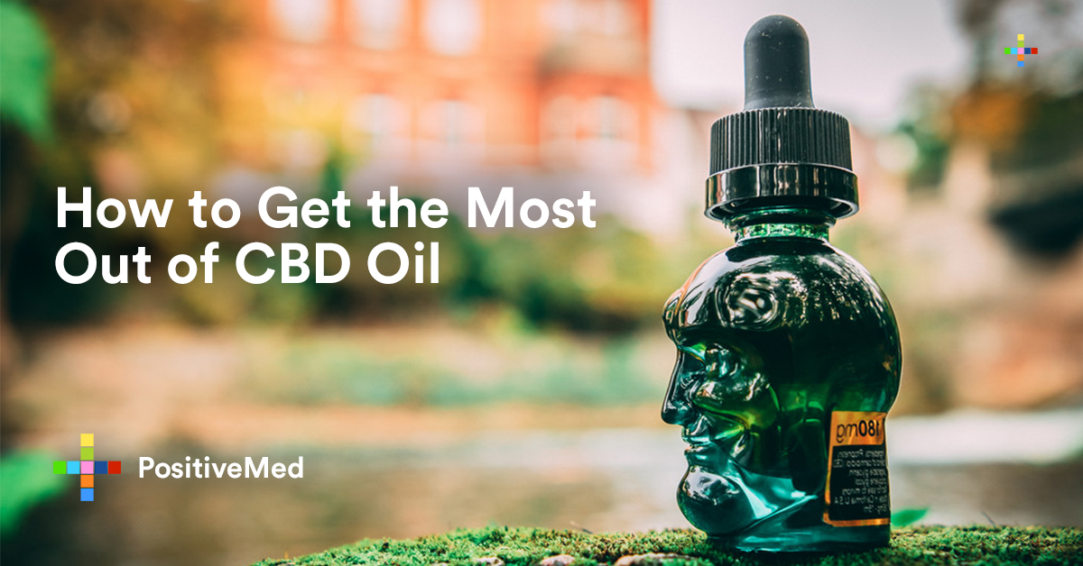 How to Get the Most Out of CBD Oil