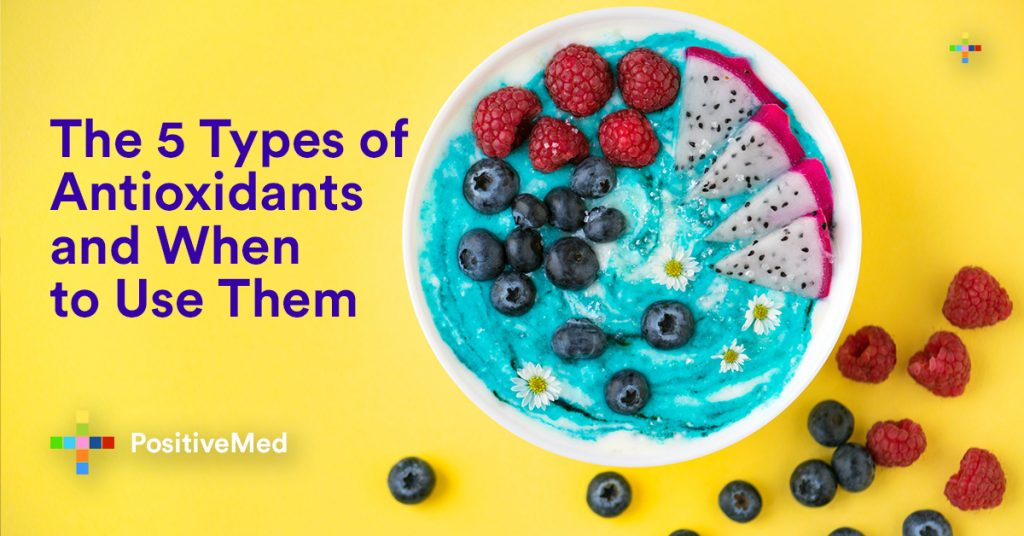 The 5 Types of Antioxidants and When to Use Them.