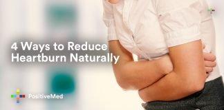 4 Ways to Reduce Heartburn Naturally.