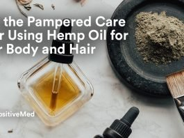 Feel the Pampered Care after Using Hemp Oil for Your Body and Hair