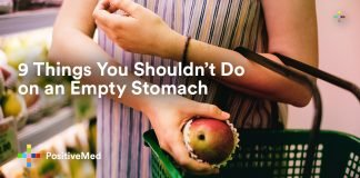 9 Things You Shouldn't Do on an Empty Stomach.
