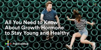All You Need to Know About Growth Hormone to Stay Young and Healthy
