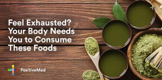 Feel Exhausted? Your Body Needs You to Consume These Foods