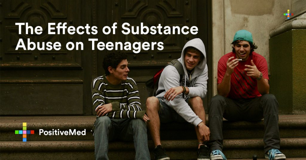 The Effects of Substance Abuse on Teenagers.