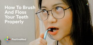 How To Brush And Floss Your Teeth Properly