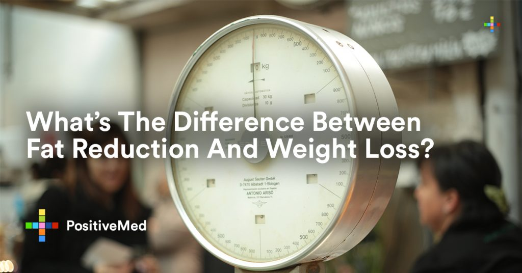 What's The Difference Between Fat Reduction And Weight Loss