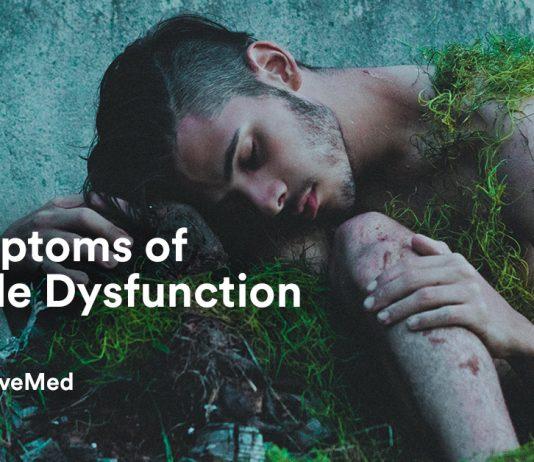 5 Symptoms of Erectile Dysfunction