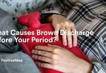 What Causes Brown Discharge Before Your Period