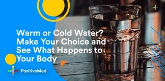 Warm or Cold Water Make Your Choice and See What Happens to Your Body