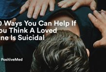 10 Ways You Can Help If You Think A Loved One Is Suicidal