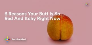 6 Reasons Your Butt Is So Red And Itchy Right Now