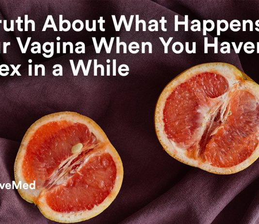 The Truth About What Happens To Your Vagina When You Haven't Had Sex In A While