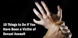 10 Things to Do if You Have Been a Victim of Sexual Assault