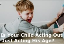 Is your child acting out or just acting his age