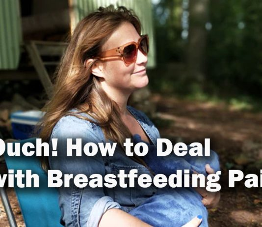 Ouch! How to Deal with Breastfeeding Pain
